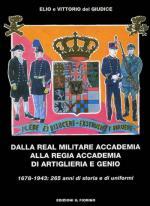 24431 - Del Giudice, E.V. - Dalla Real Militare Accademia alla Regia Accademia di Artiglieria e Genio