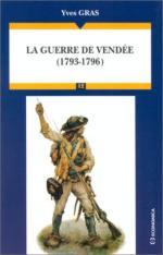 24506 - Gras, Y. - Guerre de Vendee 1793-1796 (La)