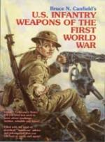 24573 - Canfield, B.N. - US Infantry Weapons of the First World War