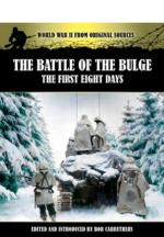 24617 - Carruthers, B. - Battle of the Bulge. The First Eight Days (The)