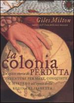 24837 - Milton, G. - Colonia Perduta (La)