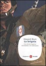 24840 - Blum, H. - Brigata. Una storia di guerra, di vendetta e di redenzione (La)