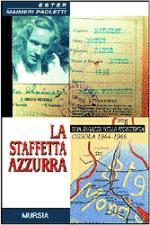 24866 - Maimeri Paoleti, E. - Staffetta Azzurra (La)