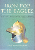 24888 - Sim-Ridge, D.-I. - Iron for the Eagles. The Iron Industry in Roman Britain