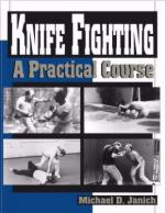 24907 - Janich, M.D. - Knife Fighting. A practical Course