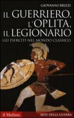 24933 - Brizzi, G. - Guerriero, l'oplita, il legionario. Gli eserciti nel mondo classico (Il)