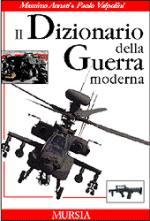 24960 - Annati-Valpolini, M.-P. - Dizionario della Guerra Moderna