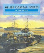 24999 - Lambert-Ross, J.-A. - Allied Coastal Forces of WWII Vol 1: Fairmile Designs and US Submarine Chasers