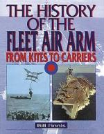 25050 - Finnis, B. - History of the Fleet Air Arm from Kites to Carriers (The)
