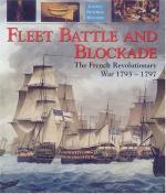 25080 - Gardiner, R. - Fleet Battle and Blockade. The French Revolutionary War 1793-1797