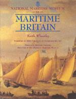 25086 - Wheatley, K. - National Maritime Museum Guide to Maritime Britain