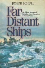 25098 - Schull, J. - Far Distant Ships. An Official Account of Canadian Naval Operations in WWII