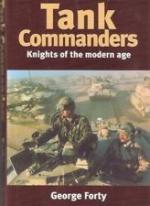 25099 - Forty, G. - Tank Commanders. Knights of the Modern Age