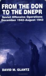 25119 - Glantz, D.M. - From the Don to the Dnepr. Soviet offensive operations December 1942 - August 1943