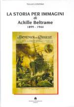 25130 - Contino, T. - Storia per immagini di Achille Beltrame 1899-1944 (La)