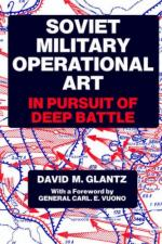 25163 - Glantz, D.M. - Soviet Military Operational Art. In pursuit of deep battle