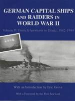 25189 - Grove, E. cur - German Capital Ships and Raiders in World War II Vol II: From Scharnhorst to Tirpitz 1942-1944