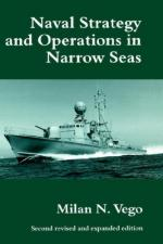 25203 - Vego, M.N. - Naval Strategy and Operations in Narrow Seas