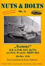 25245 - Greenland-Terlisten, T.-D. - Nuts and Bolts 14: Nashorn 8,8 cm PAK 43/1 (L/71) auf Fgst. Pzkpfw. III/IV (Sf) (Sdkfz. 164)