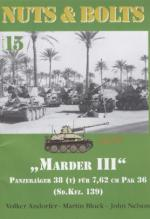 25246 - Andorfer-Block-Nelson, V.-M.-J. - Nuts and Bolts 15: Marder III Panzerjaeger 38(t) fuer 7,62 cm PAK 36 (Sdkfz. 139)