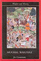 25268 - Gommans, J. - Mughal Warfare