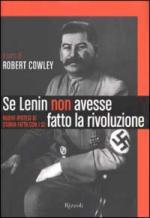 25305 - Cowley, R. cur - Se Lenin non avesse fatto la rivoluzione