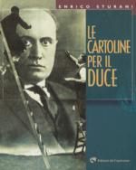 25325 - Sturani, E. - Cartoline per il Duce (Le)
