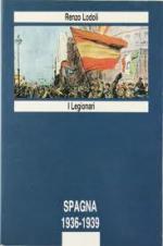 25327 - Lodoli, R. - Spagna 1936-1939. I legionari