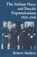 25388 - Mallett, R. - Italian Navy and Fascist Expansionism 1935-40