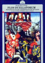 25480 - Dei Liberi, F. - Flos Duellatorum. Manuale di arte del combattimento del XV secolo