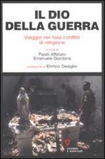 25488 - Affatato-Giordana, P.-E. cur - Dio della Guerra. Viaggio nei falsi conflitti di religione (Il)