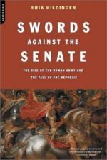 25503 - Hildinger, E. - Swords against the Senate. The Rise of the Roman Army and the Fall of the Republic