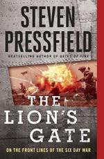 25525 - Pressfield, S. - Lion's Gate. On the Front Lines of the Six Day War