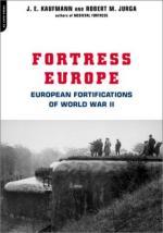 25528 - Kaufmann-Jurga, J.E.-R.M. - Fortress Europe. European Fortifications of World War II