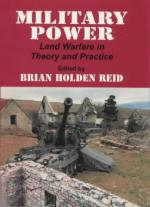 25536 - Reid, B.H. - Military Power. Land warfare in theory and practice