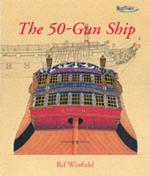 25542 - Winfield, R. - 50-Gun Ship (The)