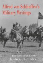 25547 - Foley, R. (ed.) - Alfred von Schlieffen's Military Writings