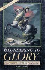 25560 - Connelly, O. - Blundering to Glory. Napoleon's Military Campaigns