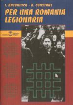 25567 - Antonescu-constant, I.-A. - Per una Romania legionaria