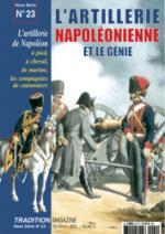 25603 - Tradition, HS - Tradition HS 23: L'Artillerie Napoleonienne et le Genie