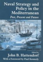 25630 - Hattendorf, J.B. cur - Naval Strategy and policy in the Mediterranean. Past, present and future