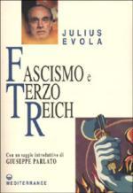 25632 - Evola, J. - Fascismo e Terzo Reich