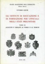 25637 - Leschi, V. - Istituti di formazione ed educazione per Ufficiali negli Stati Preunitari (Tomo 3)