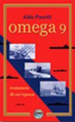 25654 - Pasetti, A. - Omega 9. Romanzo di un'epoca