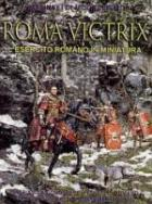 25724 - AAVV,  - Roma Victrix. Roman Army in Miniature