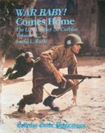 25748 - Ruth, LL. - War Baby Comes Home: The US Caliber .30 Carbine, Vol II