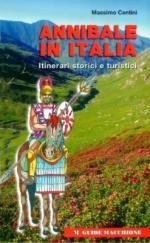 25762 - Centini, M. - Annibale in Italia. Itinerari storici e turistici
