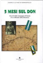 25774 - Lo Faso di Serradifalco, A. - 5 mesi sul Don. Ricordi della Campagna di Russia di un Ufficiale della Sforzesca