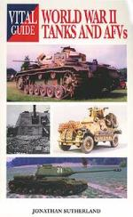 25822 - Sutherland, J. - Vital Guide: WWII Tanks and AFVs