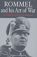 25864 - Pimlott, J. cur - Rommel and his Art of War by Field Marshal Erwin Rommel